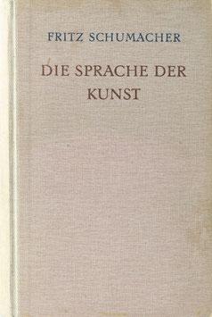 Schumacher, Fritz - Die Sprache der Kunst