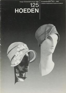 Meij, Ietse - 125 Hoeden - Vrouwenhoeden 1914 - 1940 - Collectie Nederlands Kostuummuseum
