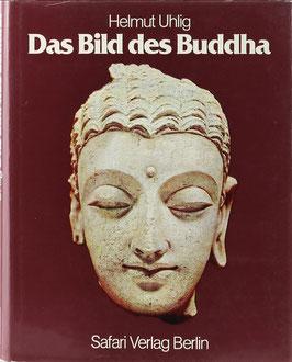 Uhlig, Helmut - Das Bild des Buddha