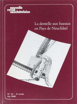 Montandon, Marie-Louise und Girard, Rose-Marie - La dentelle aux fuseaux en Pays de Neuchâtel