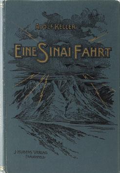 Keller, Adolf - Eine Sinai-Fahrt