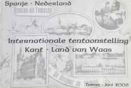 Spanje - Nederland - Internationale tentoonstelling - Kant - Land van Waas