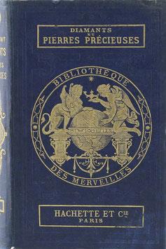 Dieulafait, Louis - Diamants et Pierres Précieuses