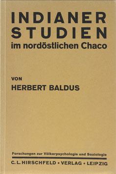Baldus, Herbert - Indianerstudien im nordöstlichen Chaco