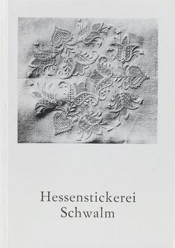 Gombert, Thekla - Hessenstickerei Schwalm