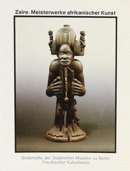 Koloß, Hans-Joachim - Zaire - Meisterwerke afrikanischer Kunst