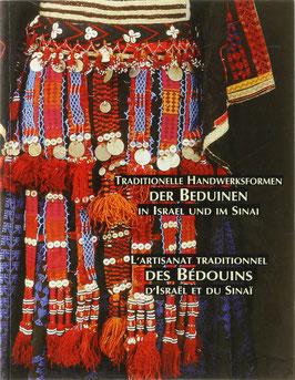 Goren, Orna - Traditionelle Handwerksformen der Beduinen in Israel und im Sinai - L'artisanat traditionnel des Bédouins d'Israel et du Sinai