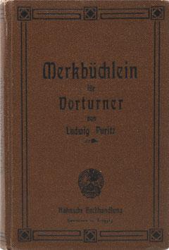 Puritz, Ludwig - Merkbüchlein für Vorturner in oberen Klassen höherer Lehranstalten und in Turnvereinen