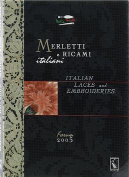 Notore, Christina (Hrsg.) - Merletti e ricami italiani  Italian laces and embroideries