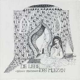 Pfisterer, Helmut - Die Liebe des Muezzin