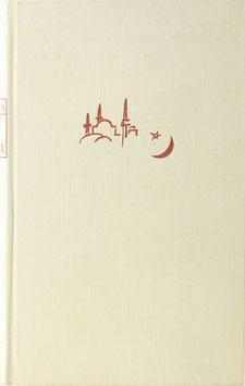 Bittrich, Friedrich O. - Orient ohne Schleier