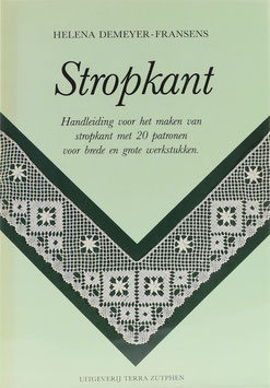 Demeyer-Fransens, Helena - Stropkant - Handleiding voor het maken van stropkant met 20 patronen voor brede en grote werkstukken