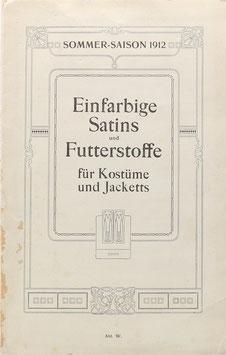 Satin - Einfarbige Satins und Futterstoffe für Kostüme und Jacketts - Sommer-Saison 1912