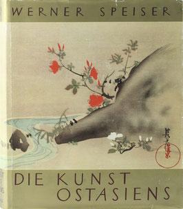 Speiser, Werner - Die Kunst Ostasiens
