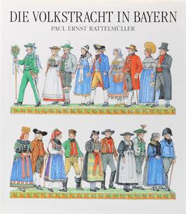 Rattelmüller, Paul Ernst - Die Volkstracht in Bayern