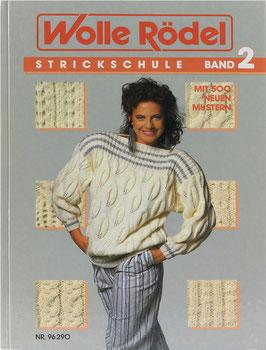Wolle Rödel - Strickschule Band 2 - Mit 500 neuen Mustern