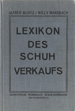Klotz, Alfred und Mansbach, Willy - Lexikon des Schuhverkaufs