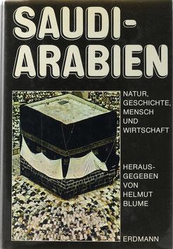 Blume, Helmut (Hrsg.) - Saudi-Arabien - Natur, Geschichte, Mensch und Wirtschaft