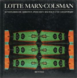 Georgen, Theresa - Lotte Marx-Colsman - Künstlerische Arbeiten zwischen Bauhaus und Gegenwart