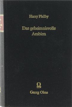Philby, Harry - Das geheimnisvolle Arabien - Entdeckungen und Abenteuer