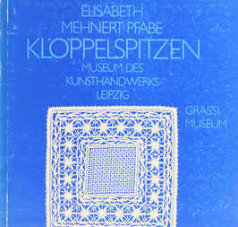 Grzesiák, Angela (Redaktion) - Elisabeth Mehnert-Pfabe - Klöppelspitzen