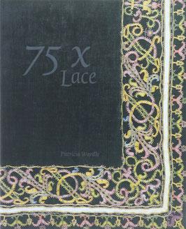 Wardle, Patricia - 75 x Lace