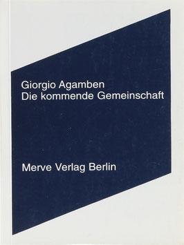 Agamben, Giorgio - Die kommende Gemeinschaft