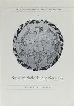 Schneider, Jenny - Schweizerische Leinenstickereien