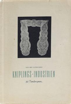 Schoubye, Sigurd - Kniplings-Industrien pa Tonderegnen