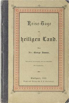 Sumner, George - Reisetage im heiligen Land