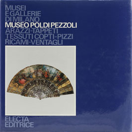 Museo Poldi Pezzoli - Arazzi - Tappeti - Tessuti Copti - Pizzi - Ricami - Ventagli