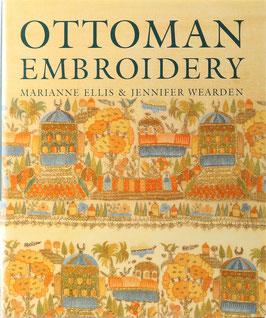 Ellis, Marianne und Wearden, Jennifer - Ottoman Embroidery