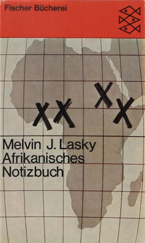 Lasky, Melvin J. - Afrikanisches Notizbuch