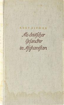 Ziemke, Kurt - Als deutscher Gesandter in Afghanistan
