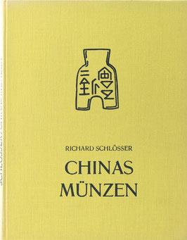 Schlösser, Richard - Chinas Münzen erläutert an der Sammlung im Missions-Museum des Franziskanerklosters zu Dorsten in Westfalen