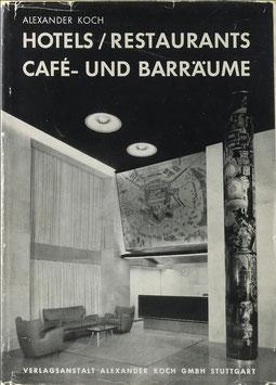 Koch, Alexander - Hotels, Restaurants, Café- und Barräume