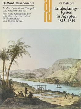 Belzoni, Giovanni - Entdeckungsreisen in Ägypten 1815-1819 - In den Pyramiden, Tempeln und Gräbern am Nil