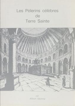 Storme, Albert - Les Pélerins célèbres de Terre Sainte