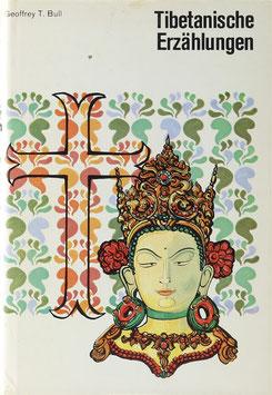 Bull, Geoffrey T. - Tibetanische Erzählungen