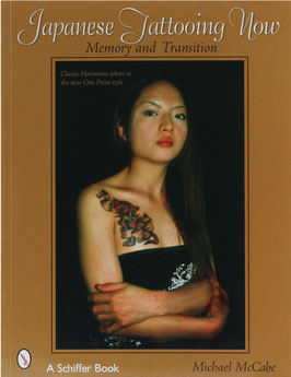 McCabe, Michael - Japanese Tattooing Now - Memory and Transition - Classic Horimono tebori to the new One Point style
