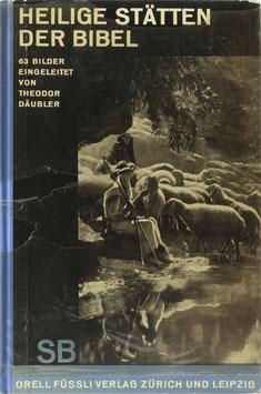 Däubler, Theodor (Einleitung) - Heilige Stätten der Bibel