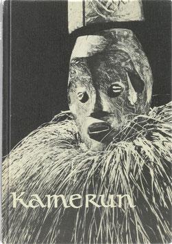 Kamerun - Die höfische Kunst des Graslandes - Aus dem Staatlichen Museum für Völkerkunde Dresden