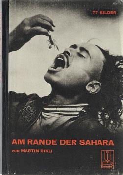 Rikli, Martin - Am Rande der Sahara