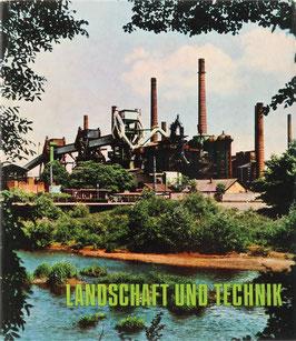 Olschowy, Gerhard - Landschaft und Technik - Landespflege in der Industriegesellschaft