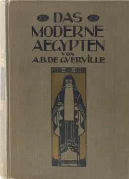 Guerville, A. B. de - Das Moderne Ägypten
