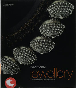 Perry, Jane - Traditional Jewellery in Nineteenth-Century Europe