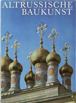 Faensen, Hubert und Iwanow, Wladimir - Altrussische Baukunst