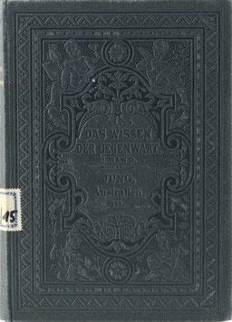 Jung, Karl Emil - Der Weltteil Australien - III. Abteilung