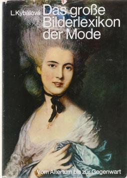 Kybalová, Ludmila, Herbenová, Olga und Lamarová, Milena - Das große Bilderlexikon der Mode - Vom Altertum zur Gegenwart