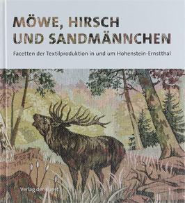 Möwe, Hirsch und Sandmännchen - Facetten der Textilproduktion in und um Hohenstein-Ernstthal
